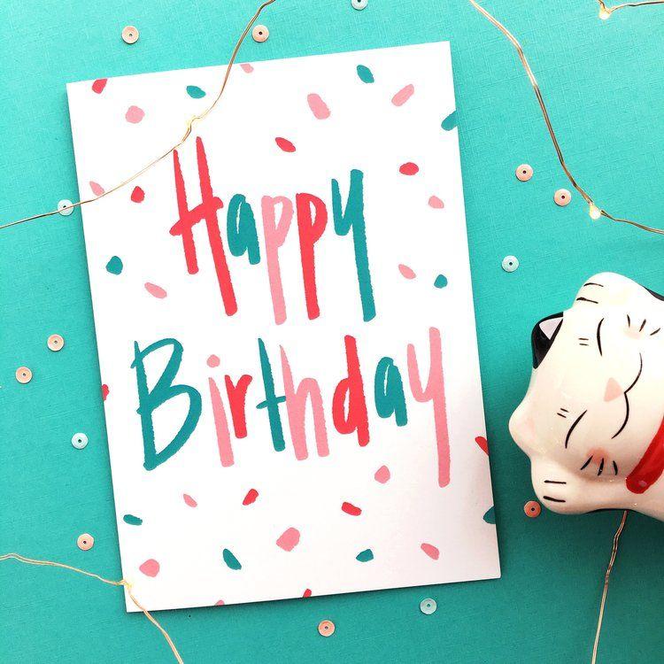 Confetti Birthday Card The Funky Fresh Handmade Greeting Card Designs Buy Greeting Cards Cute Birthday Cards