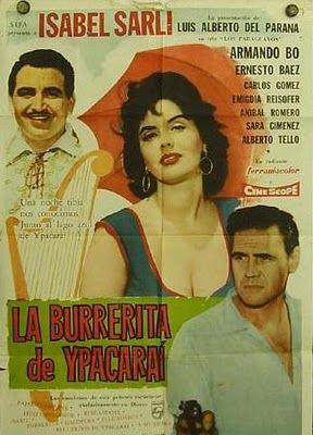 La burrerita de Ypacarai [1962] (Isabel Sarli - Armando Bo)