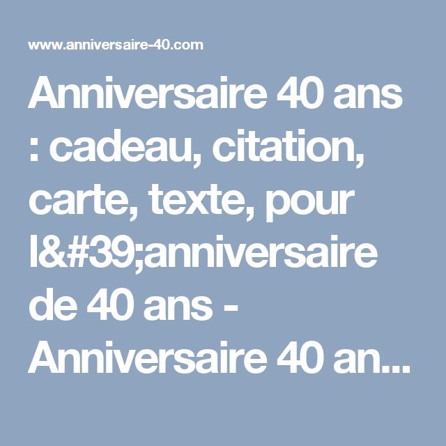 Anniversaire 40 Ans Cadeau Citation Carte Texte Pour L