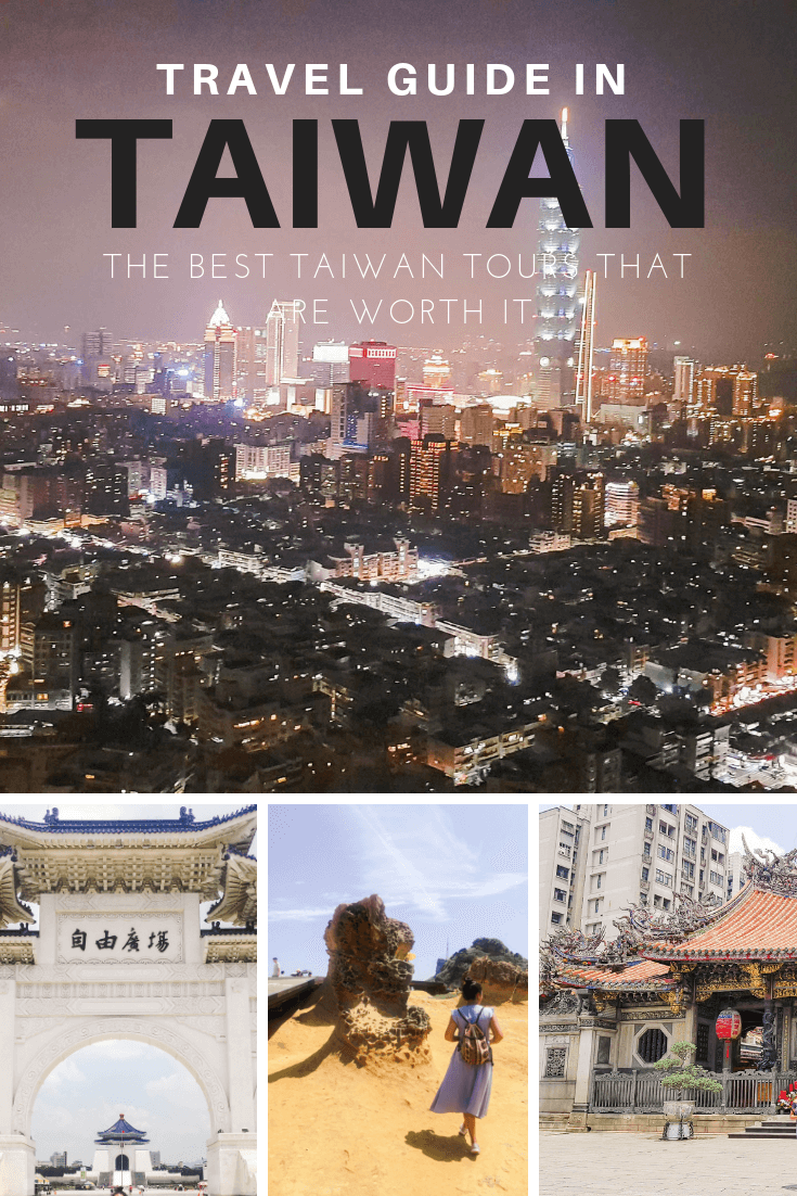 Taiwan Travel Guide: The Best Taiwan Tours that are Worth Your Money and Time #chinatravelguide Taiwan Travel Guide: The Best Taiwan Tours that are Worth Your Money and Time - The Fickle Feet #chinatravelguide