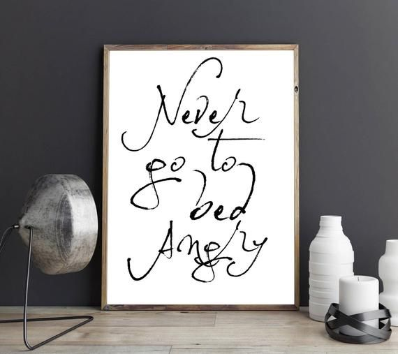 Never go to bed Angry Inspirational Relationship Goal Quote Couples Typography Bedroom Wall Art Print