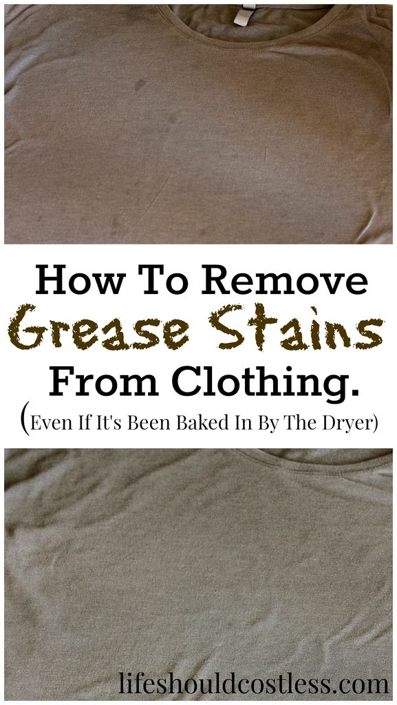 How To Remove Grease Stains From Clothing Even If It S Been Baked