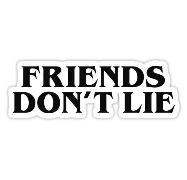 Friends Don T Lie 2 Sticker In 2019 Stickers Guitar