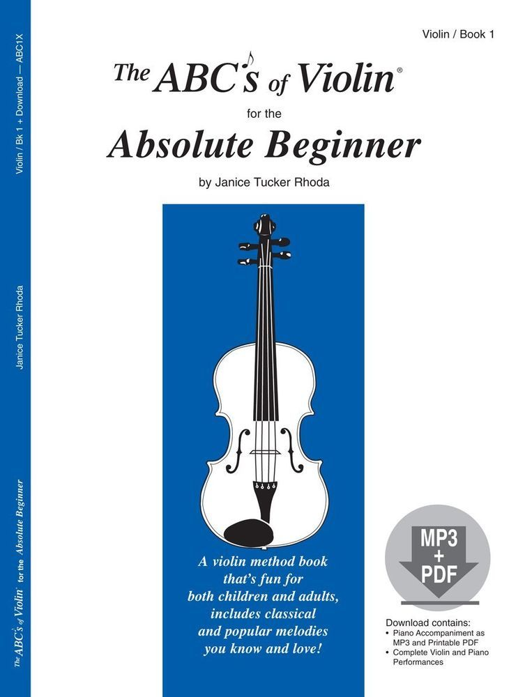 The Abcs Of Violin For The Absolute Beginner Book 1 New Book