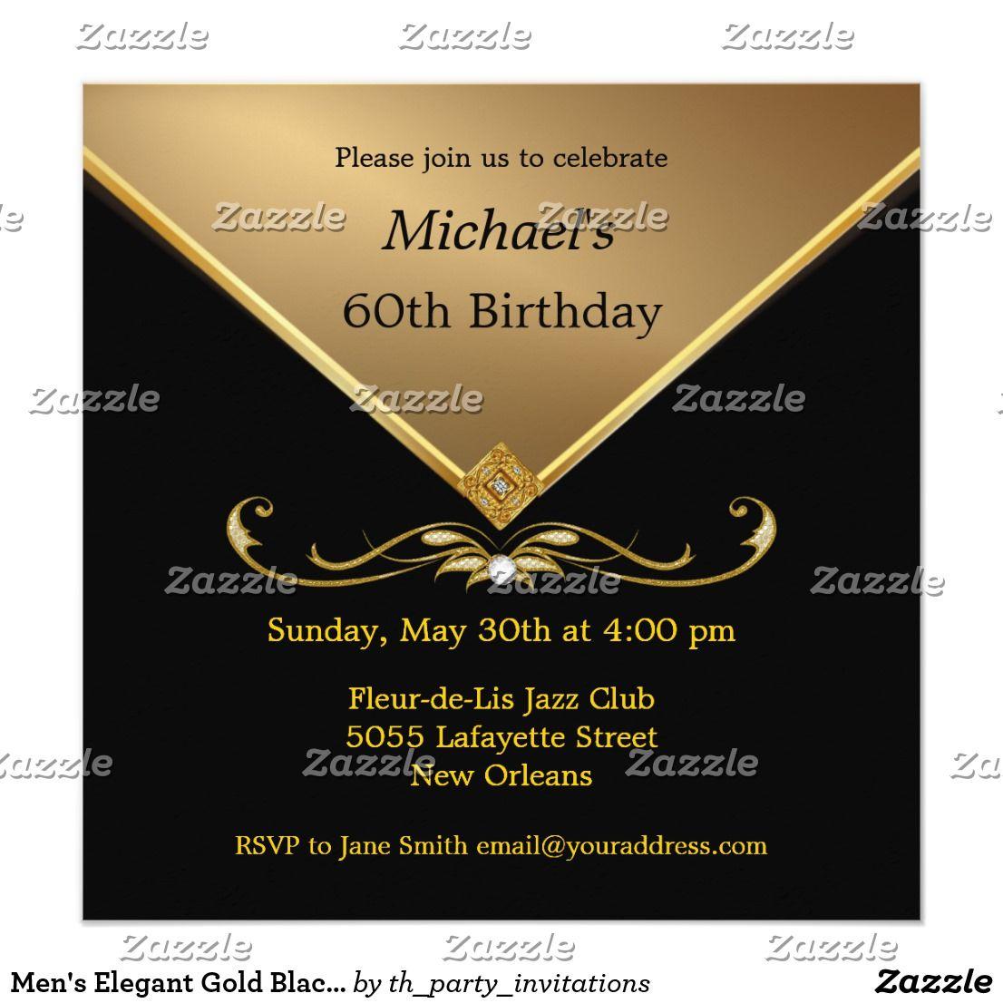 Men's Elegant Gold Black 60th Brithday Invitations   Zazzle.com   Blue birthday  parties, Black gold party, Birthday party invitations
