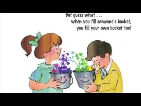 ▶ Have You Filled A Bucket Today? by Carol McCloud - YouTube