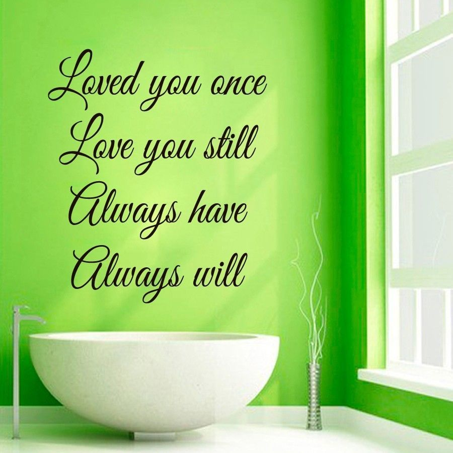 Wall Decals Quote Loved You Once ... Vinyl Sticker Murals Wall Decor KG286
