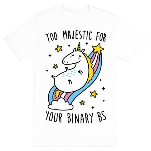 Too+Majestic+For+Your+Binary+BS