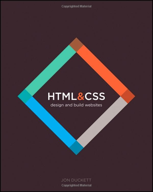 Html And Css Design And Build Websites Jon Duckett 9781118008188 Amazon Com Books Learn Html And Css Html Css Css