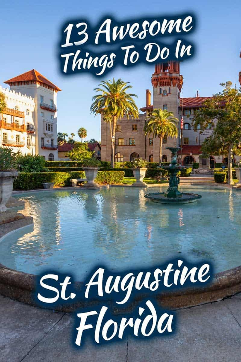 13 awesome things to do in st augustine florida trip