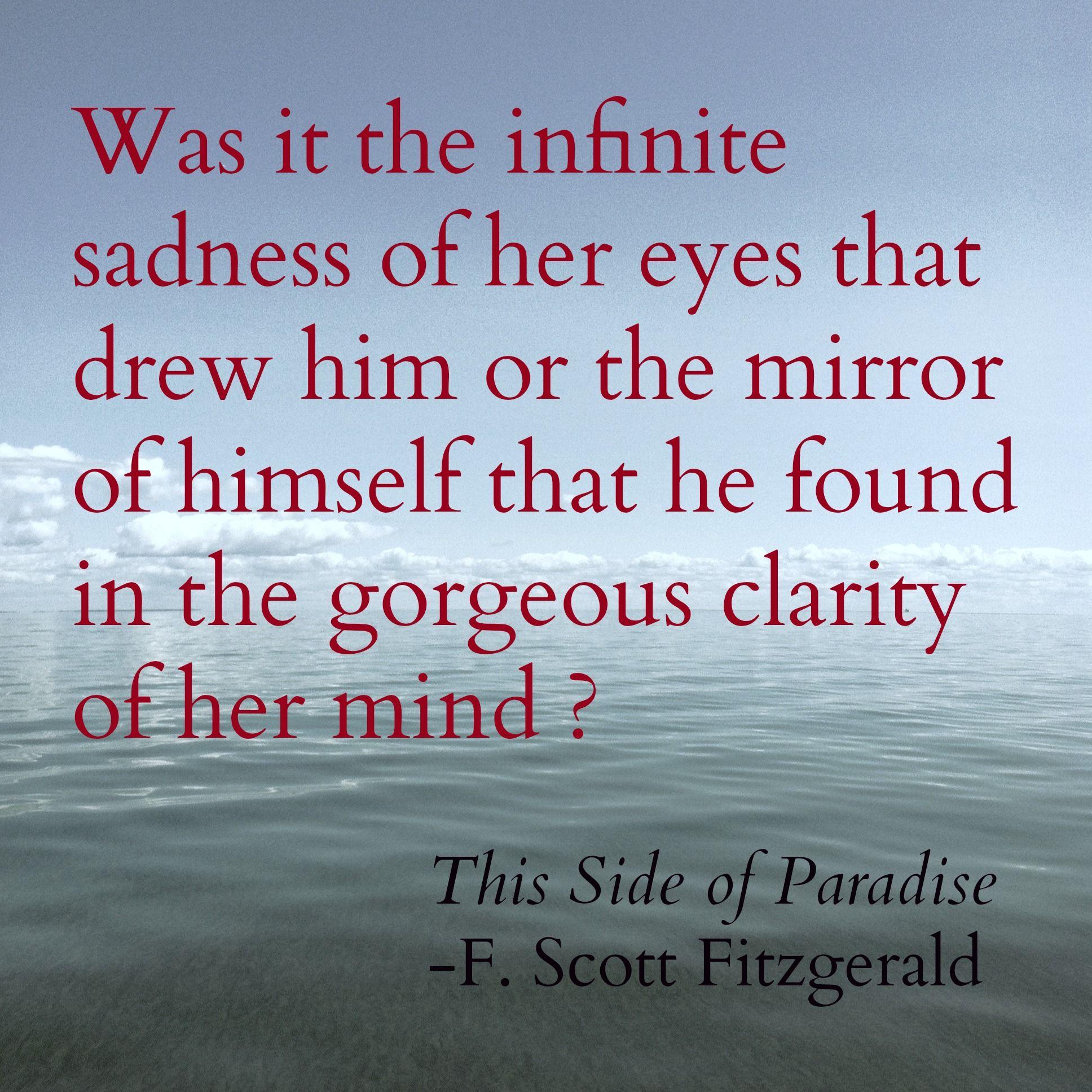 Paradise Quotes This Side Of Paradise Fscott Fitzgerald  Fscott Fitzgerald