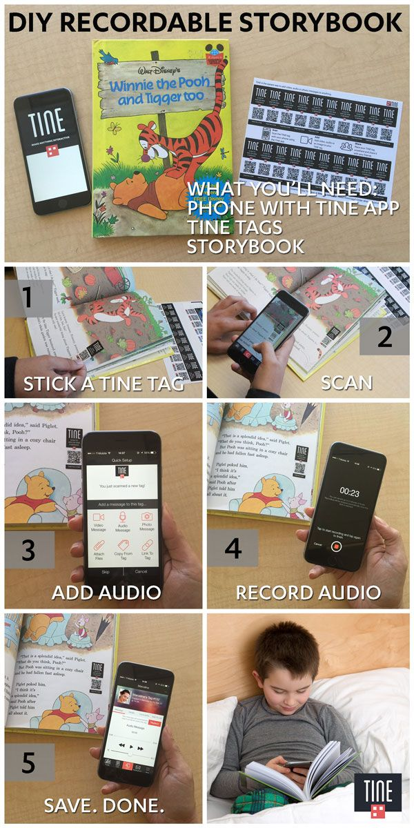 Make your child's storybook come to life with TINE! Stick a tag on each page and record yourself reading. When your kid scans the tags, he'll definitely feel as if you were right there beside him! http://www.tinetag.com/how-to-make-an-interactive-storybook-for-your-kids/