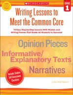 Writing Lessons To Meet the Common Core: Grades 1 (eBook)