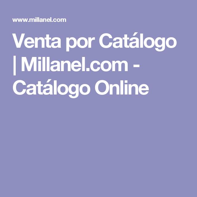Venta por Catálogo | Millanel.com - Catálogo Online