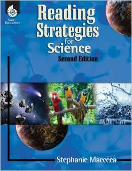 Reading strategies for science. 2nd ed. (2014). by Stephanie Macceca.