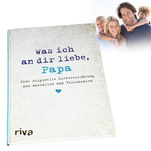 Buch Zum Ausfaœllen Was Ich An Dir Liebe Papa Liebesgeschenke Geschenke Zum Abschied Und Bucher