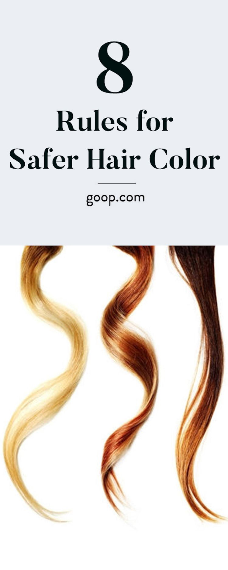 Eight Rules For Safer Hair Color Safe Hair Color Hair Coloring