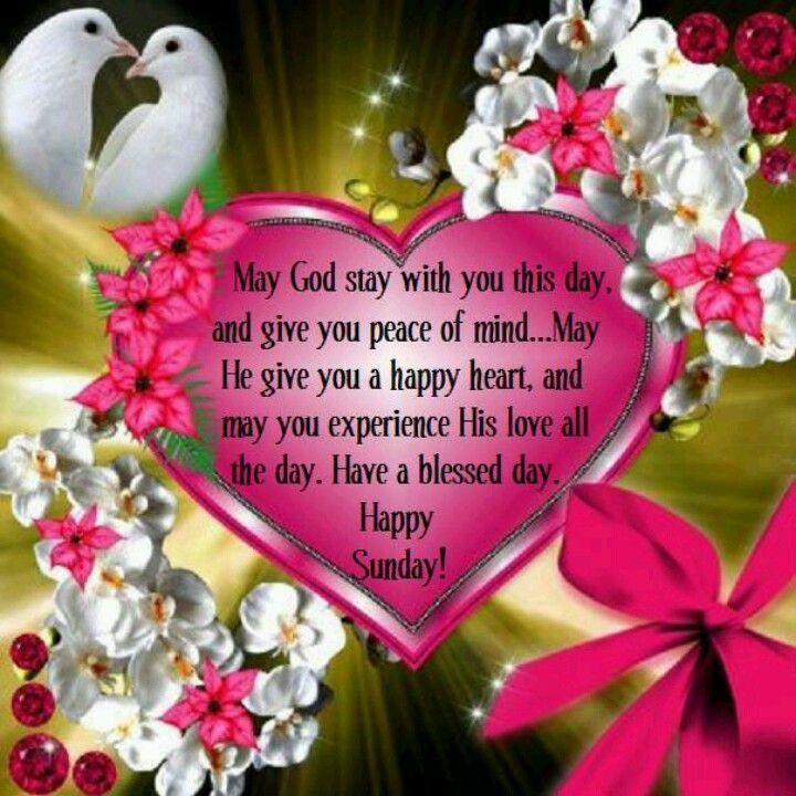Happy Sunday | Sunday Blessed Day! | Happy sunday quotes ...