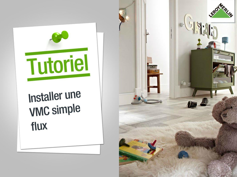 Installer Une Vmc Simple Flux Vmc Simple Flux Installation Vmc Leroymerlin Salle De Bain