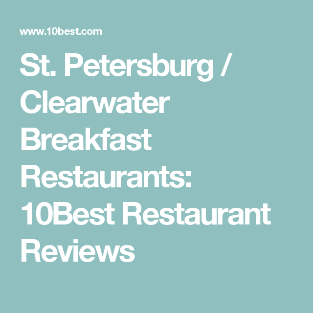 Top Spots For Breakfast In St Petersburg And Clearwater