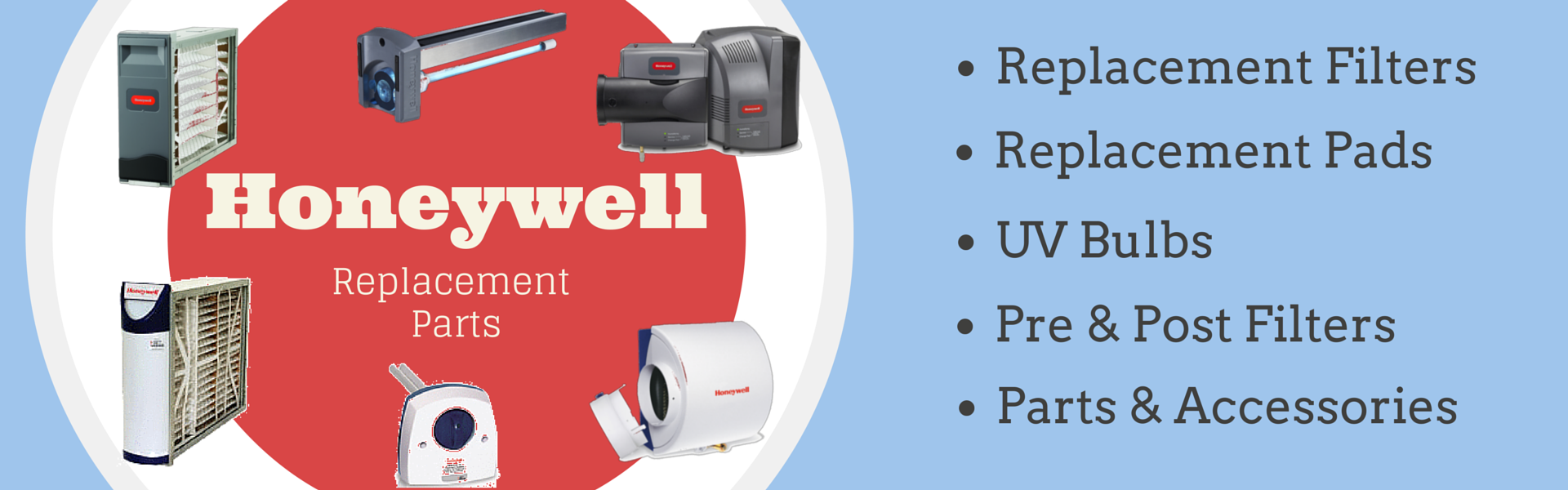 Honeywell Replacement Filters, Pads, UV Bulbs and