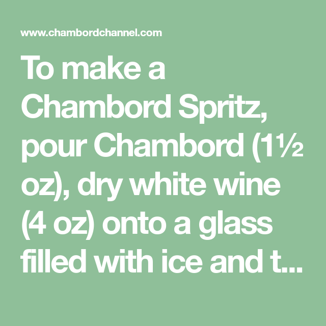 How To Make A Chambord Spritz