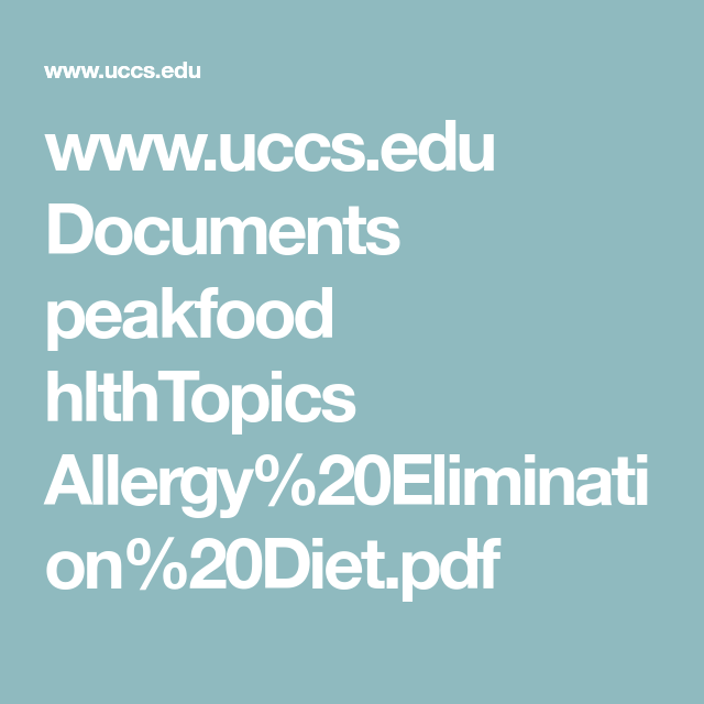 www.uccs.edu Documents peakfood hlthTopics Allergy%20Elimination%20Diet.pdf