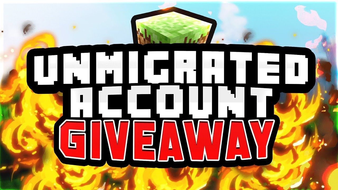 🌄 MINECRAFT UNMIGRATED ACCOUNT GIVEAWAY! [OPEN] ft Xemah