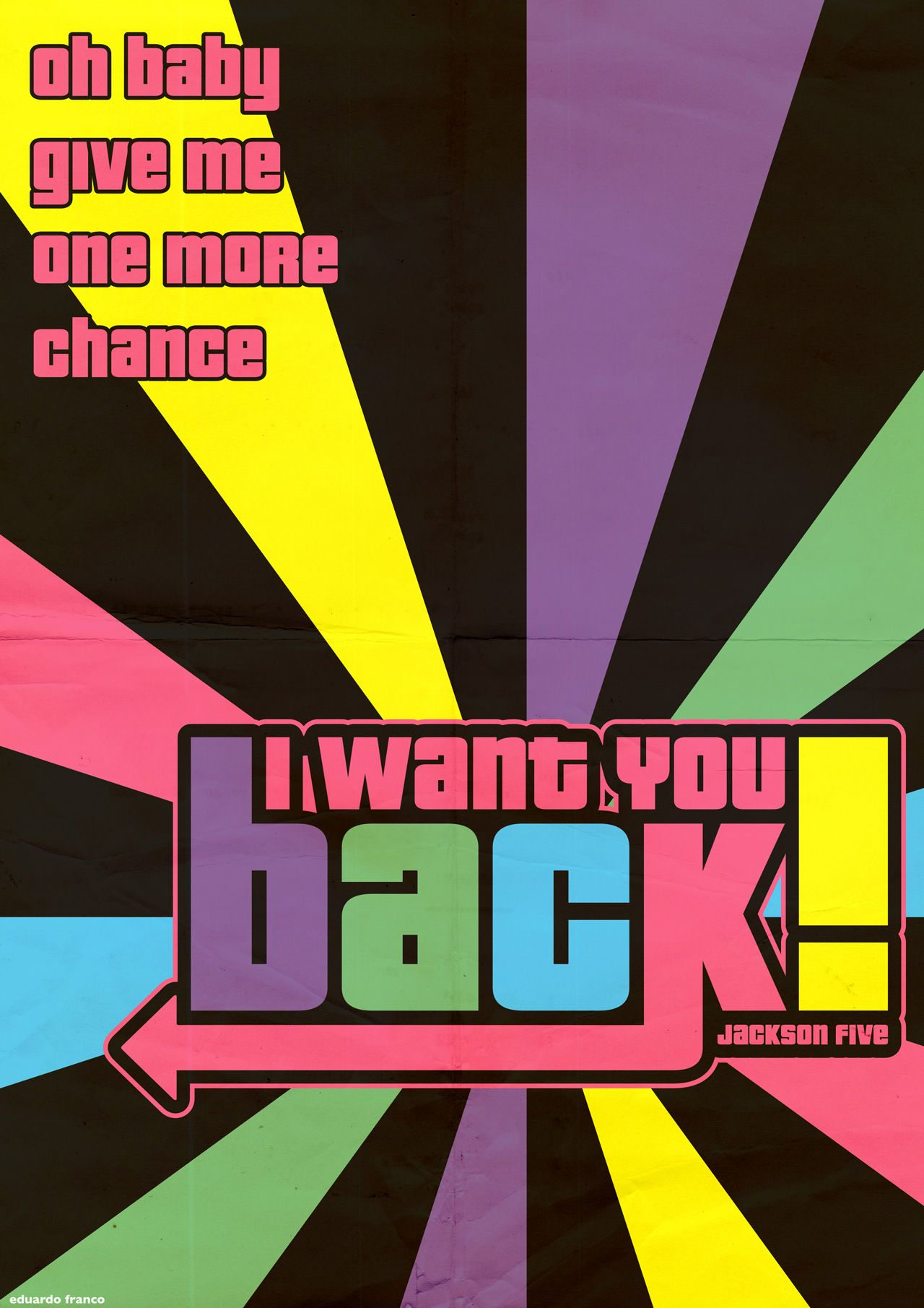 I Want You Back - Jackson 5  I love singing this with Rock