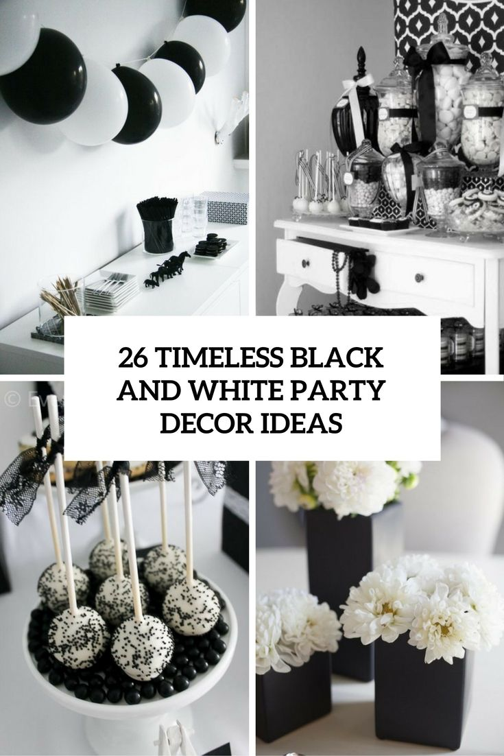 Timeless Black And White Party Decor Ideas Cover 40th