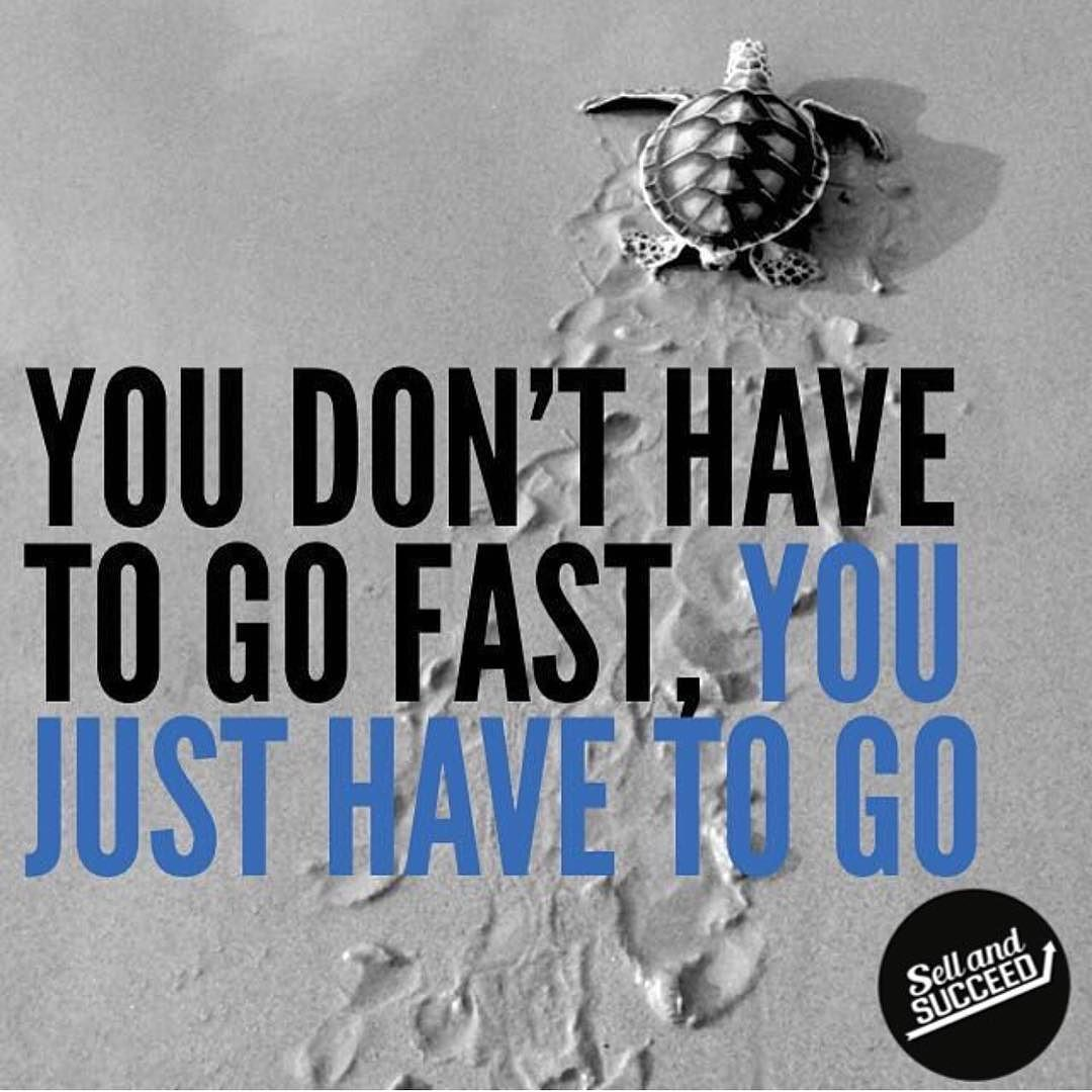 It's not about speed it is about getting it done! Take that first