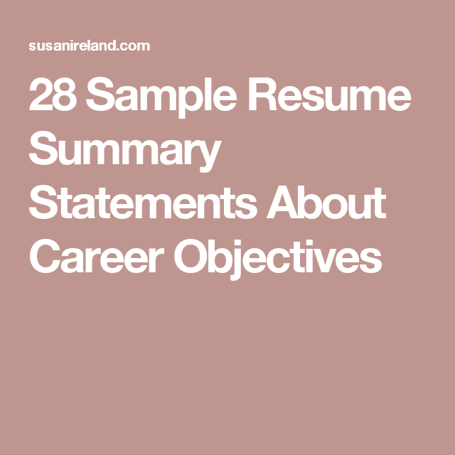 Sample Resume Summary Statements About Career Objectives