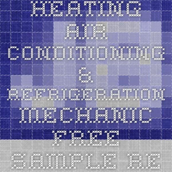 Heating Air-Conditioning  Refrigeration Mechanic Free Sample Resume