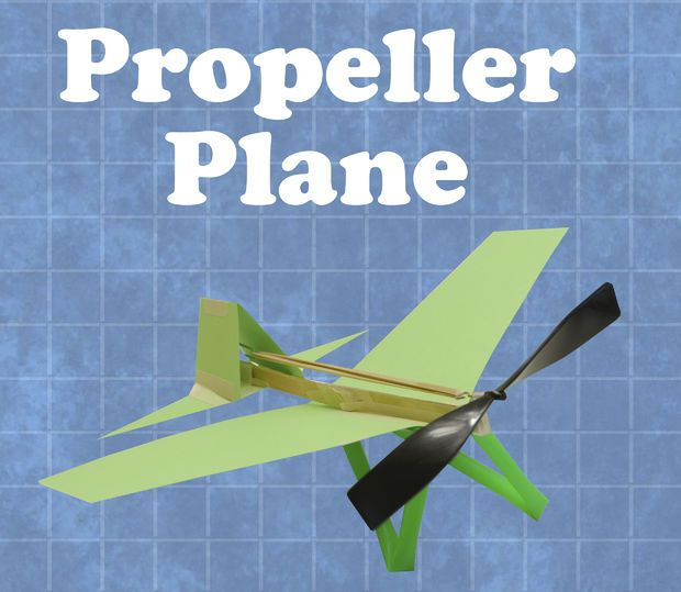 Diy Propeller Rubber Band Plane Via Instructables