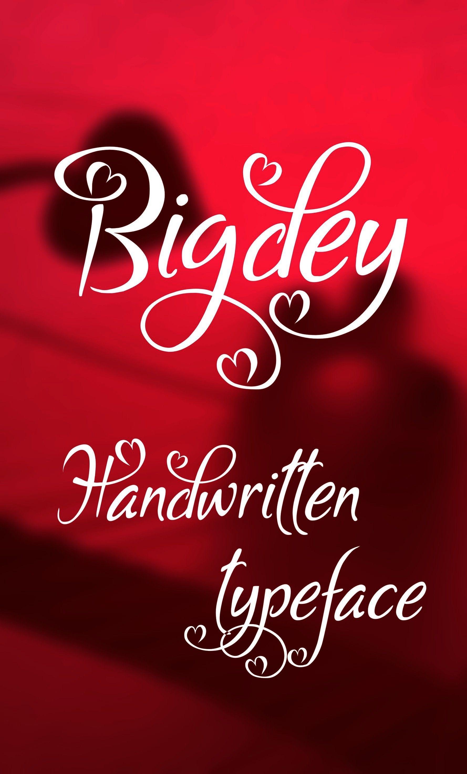 Digital font, Bigdey font, handwritten font, hand lettered