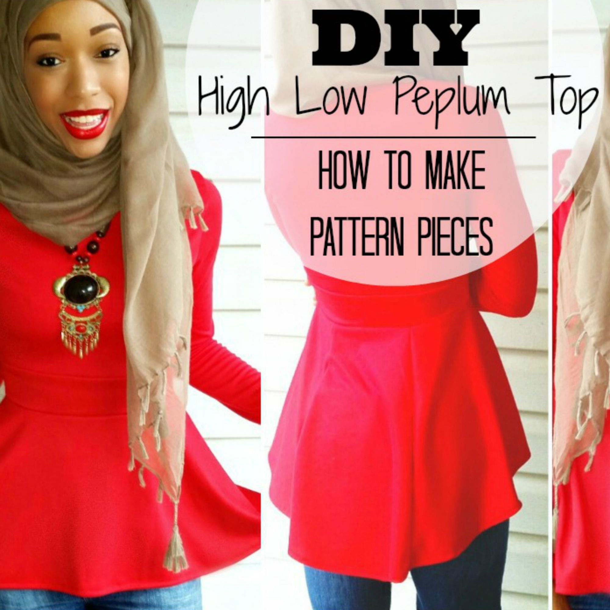 Diy Nadira037 High Low Peplum Tutorial And How To Make Your Own Pattern Pieces Diy Clothing Diy Sewing Tutorials Peplum Top Pattern