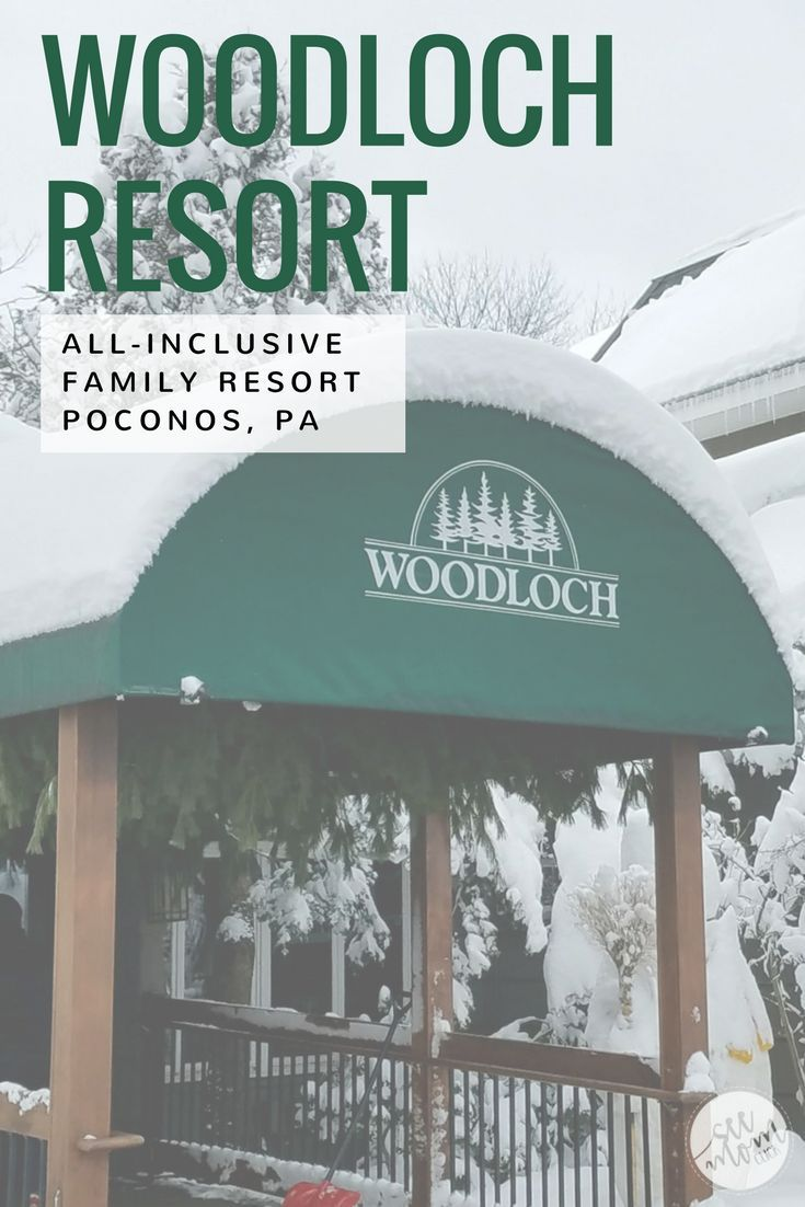 Woodloch Resort: All-Inclusive Family Resort In The