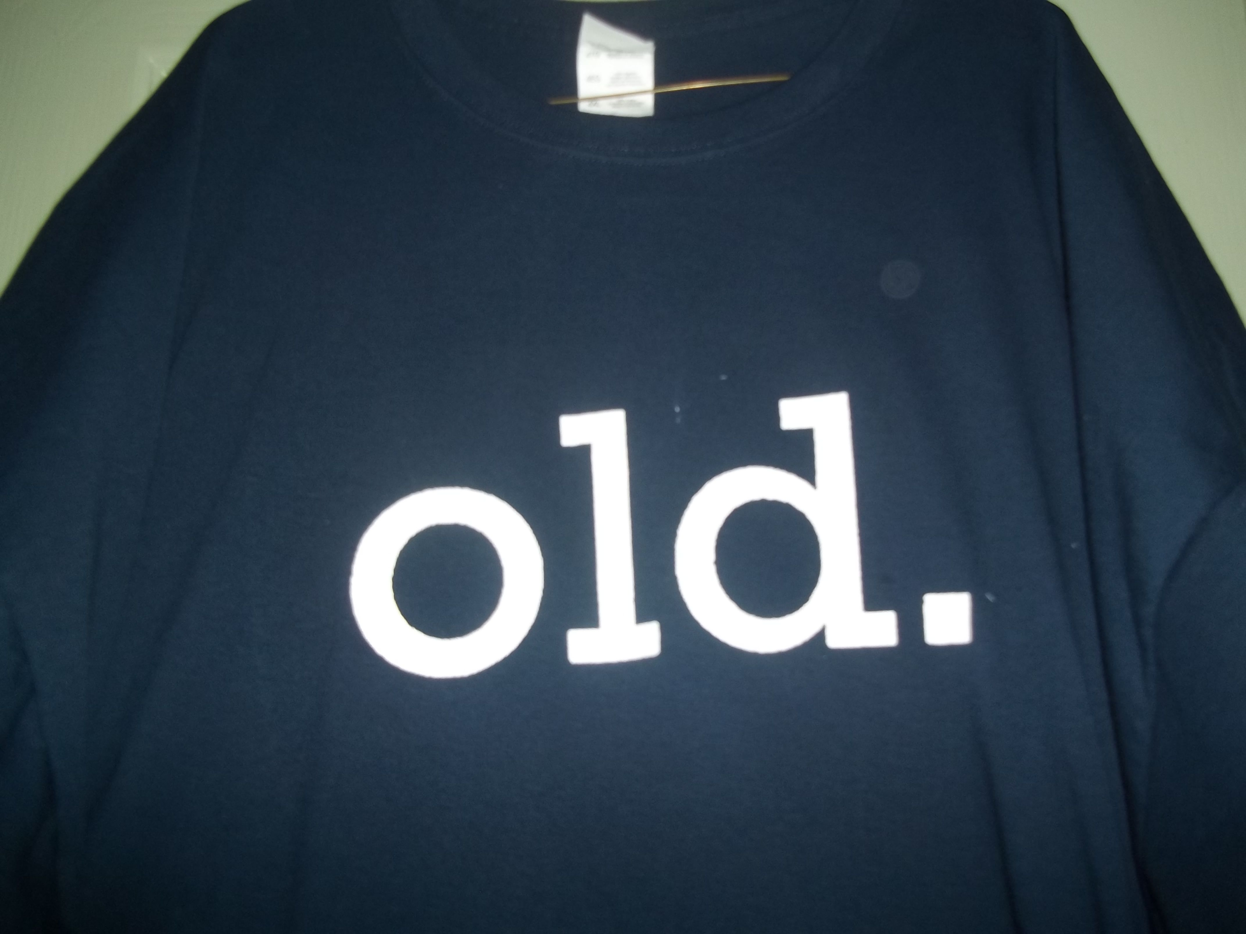 New Custom Screen Printed T-shirt old. Humor Small - 4XL Free Sh