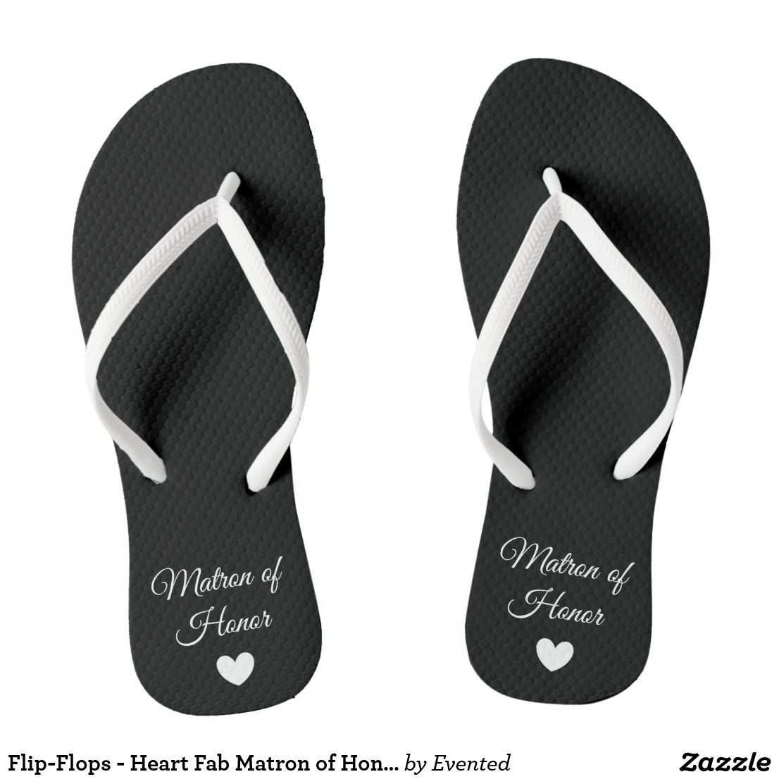 Flip Flops Heart Fab Matron Of Honor Flip Flops Zazzle Com In 2020 Flip Flop Shoes Bridesmaid Sandals Bridal Flip Flops