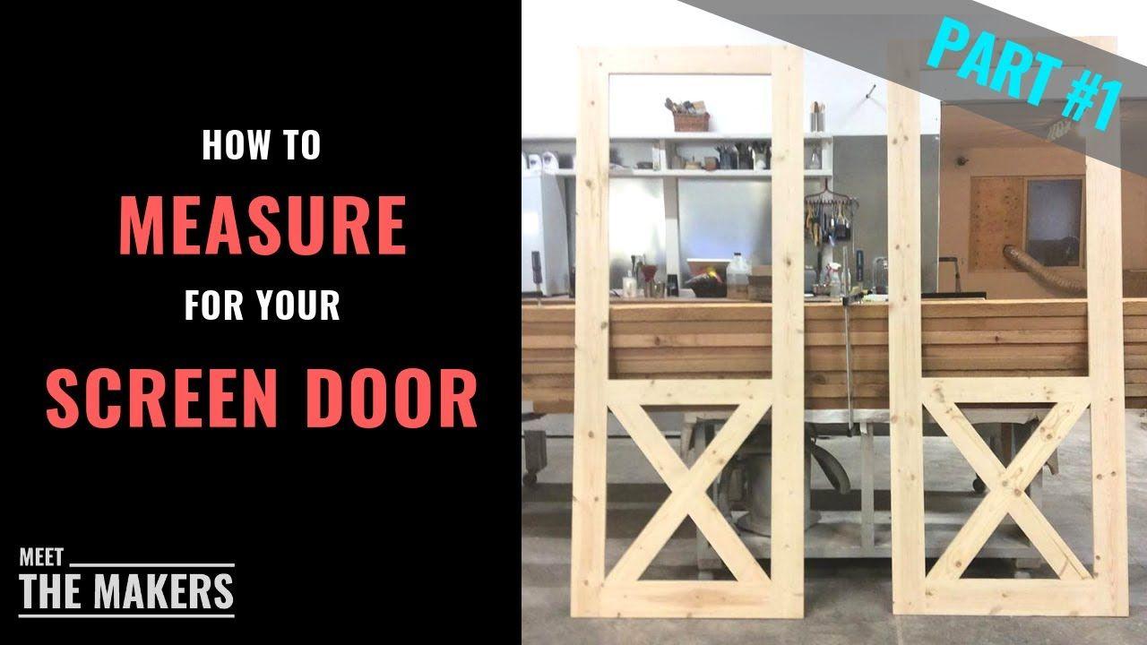 Part 1 How To Measure Screen Door Size Superior Screen Doors Meet T Screen Door Wood Screen Door Wood Screens