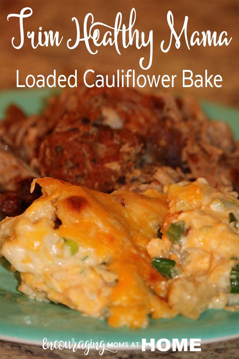 Trim Healthy Mama Loaded Cauliflower Bake THM-S #loadedcauliflowerbake