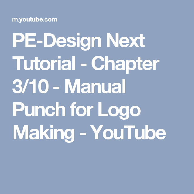 Pe Design Next Tutorial Chapter 310 Manual Punch For Logo