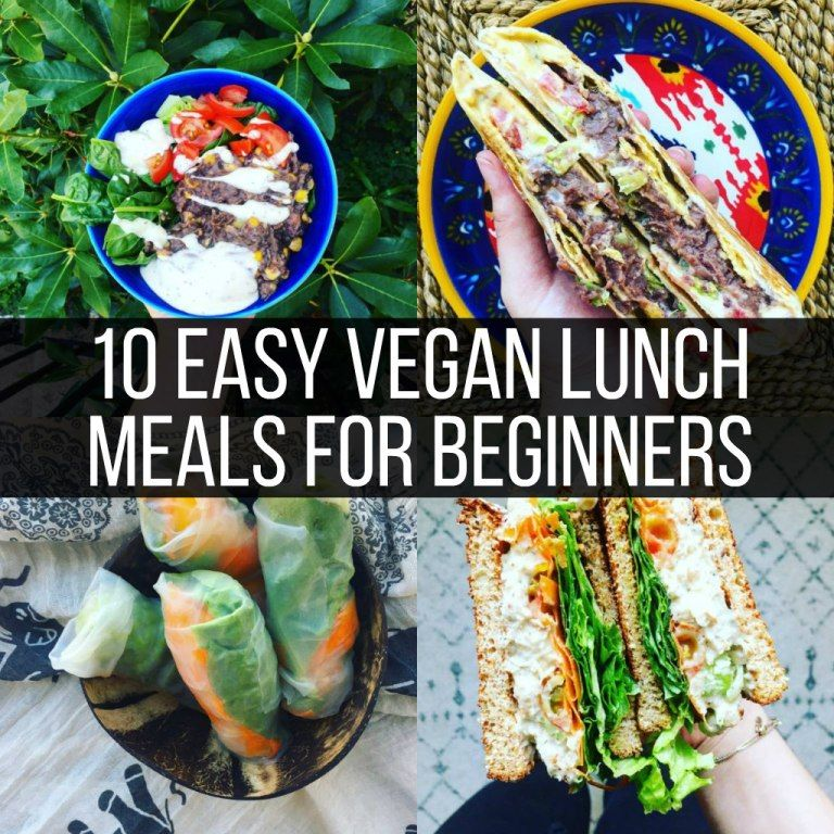 10 Easy Vegan Meals For Beginners Lunch Vegan Recipes Easy