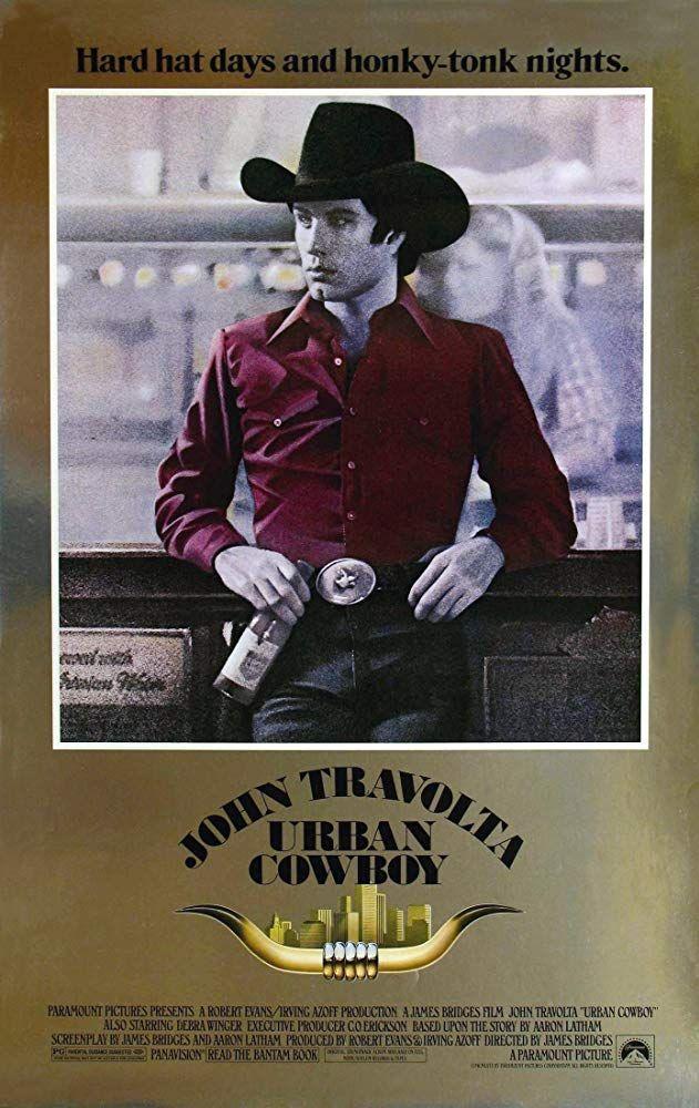 1980 Urban Cowboy Urban cowboy, Hat day, Great movies