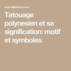 Tatouage Polynesien Et Sa Signification Motif Et Symboles Tattoo