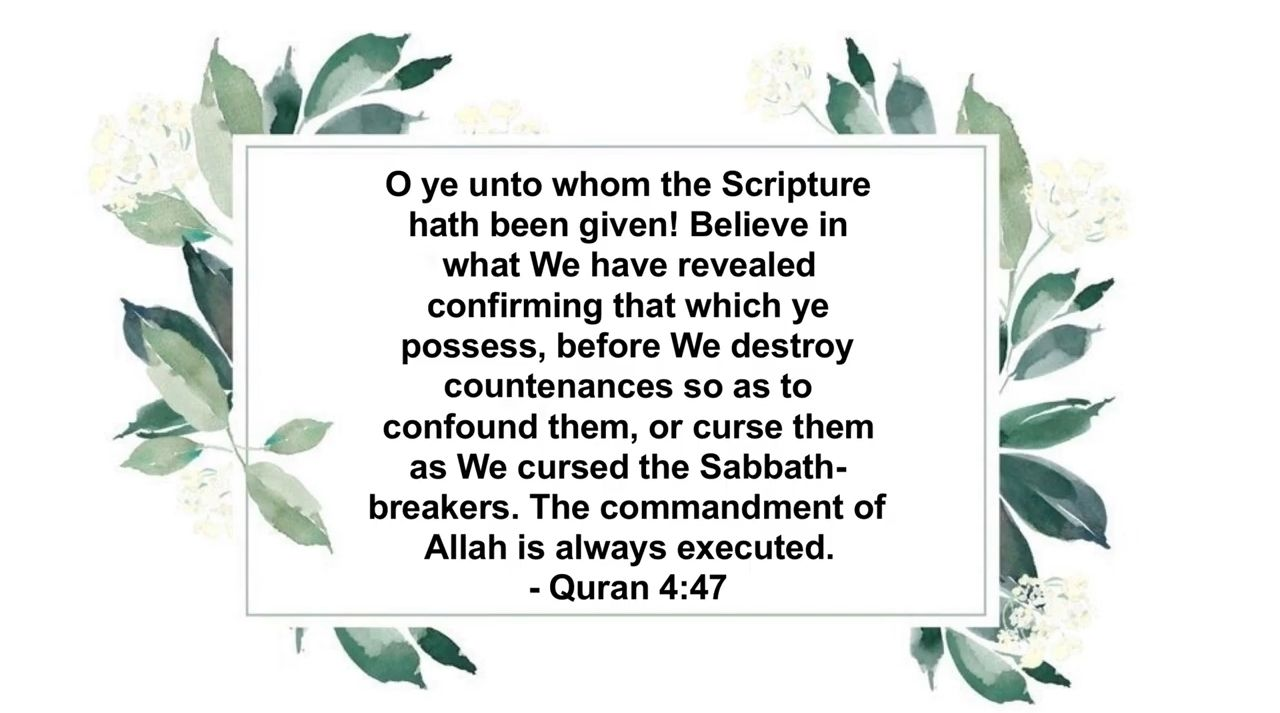 God (Allah) Speaks in Quran with Believers (Christian and Jews)    Quran 4:47   Ayyah Deen