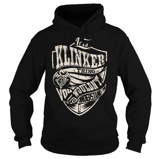 I Love Its a KLINKER Thing (Dragon) - Last Name, Surname T-Shirt Shirts & Tees
