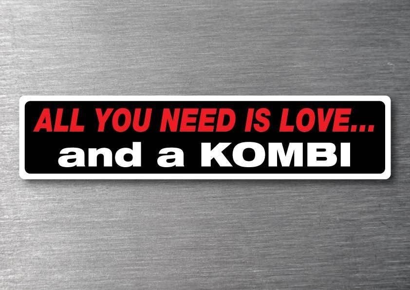 Details About All You Need Is A Kombi Sticker 7 Yr Water Fade