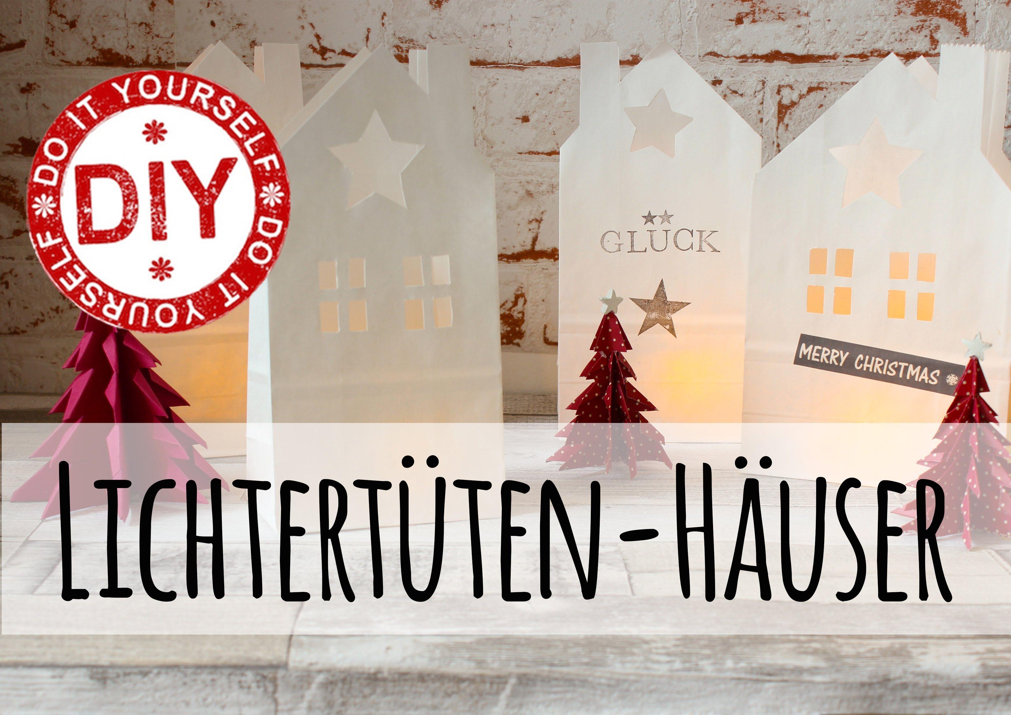 Delightful How To I Lichtertüte Haus I Deko Inspirationen Selbstgemacht I #sooohhmas