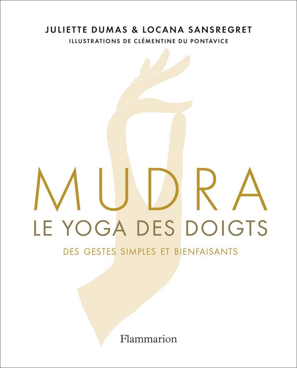 Amazon Fr Mudra Le Yoga Des Doigts Clementine Du